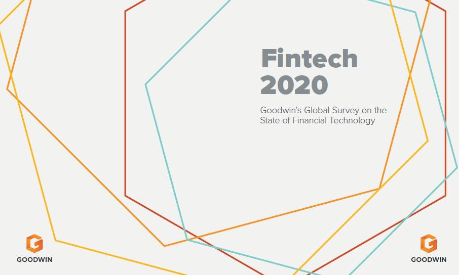 Goodwin's 2020 Global Fintech Survey: Data is Top Driver, Greatest Threat to Financial Technology Adoption