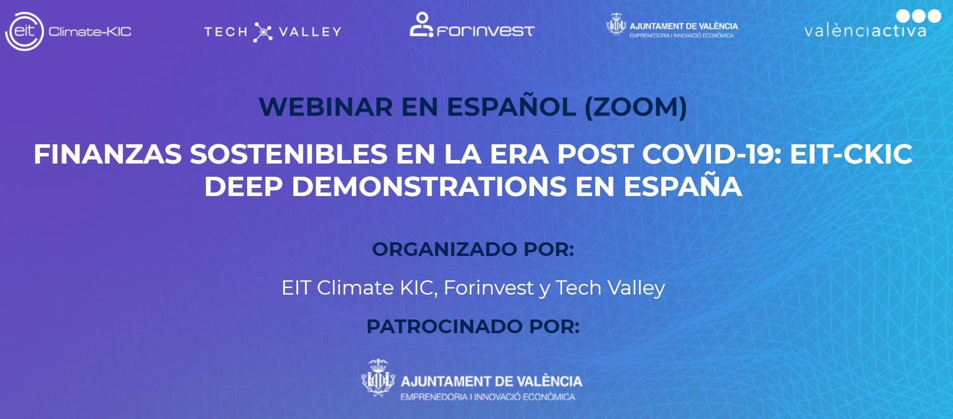 FINANZAS SOSTENIBLES EN LA ERA POST COVID-19: EIT-CKIC DEEP DEMONSTRATIONS EN ESPAÑA